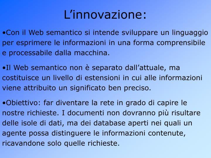 L'innovazione: