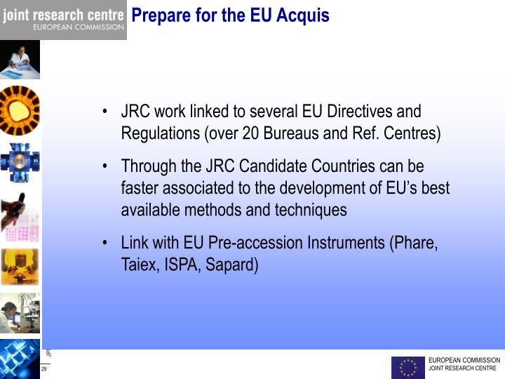 Prepare for the EU Acquis