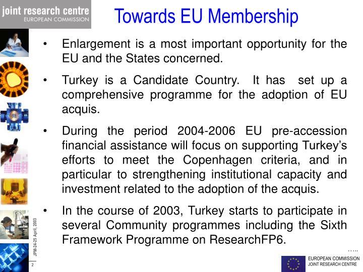 Towards EU Membership