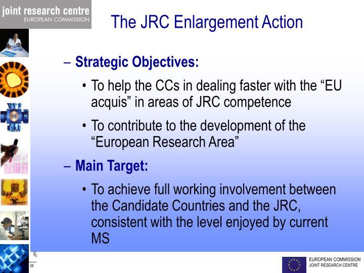 The JRC Enlargement Action