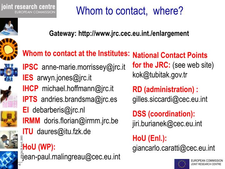 Whom to contact,  where?