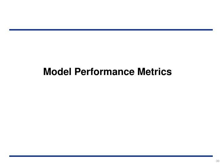 Model Performance Metrics