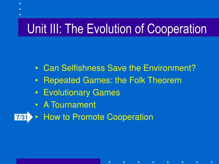 unit iii the evolution of cooperation