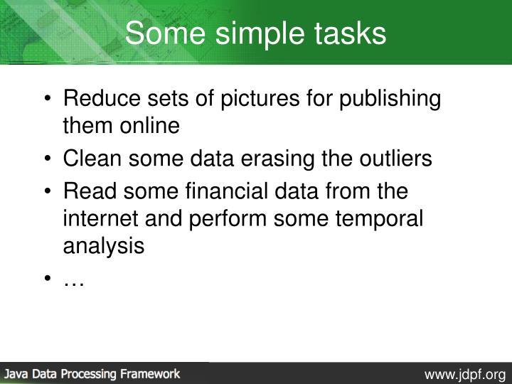 Some simple tasks