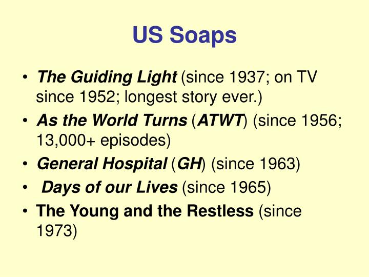 US Soaps