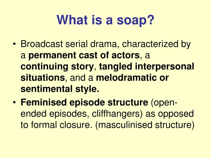 What is a soap