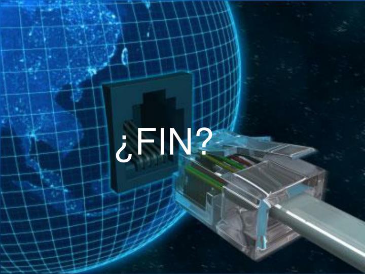 ¿FIN?