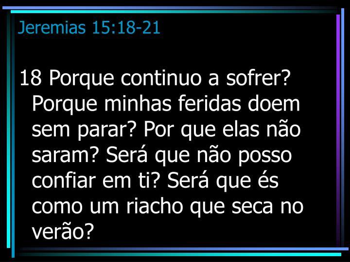 Jeremias 15 18 21