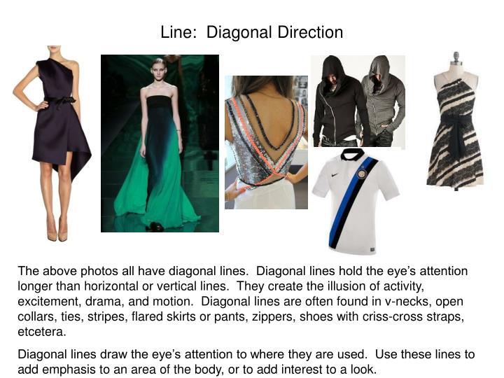 Line:  Diagonal Direction