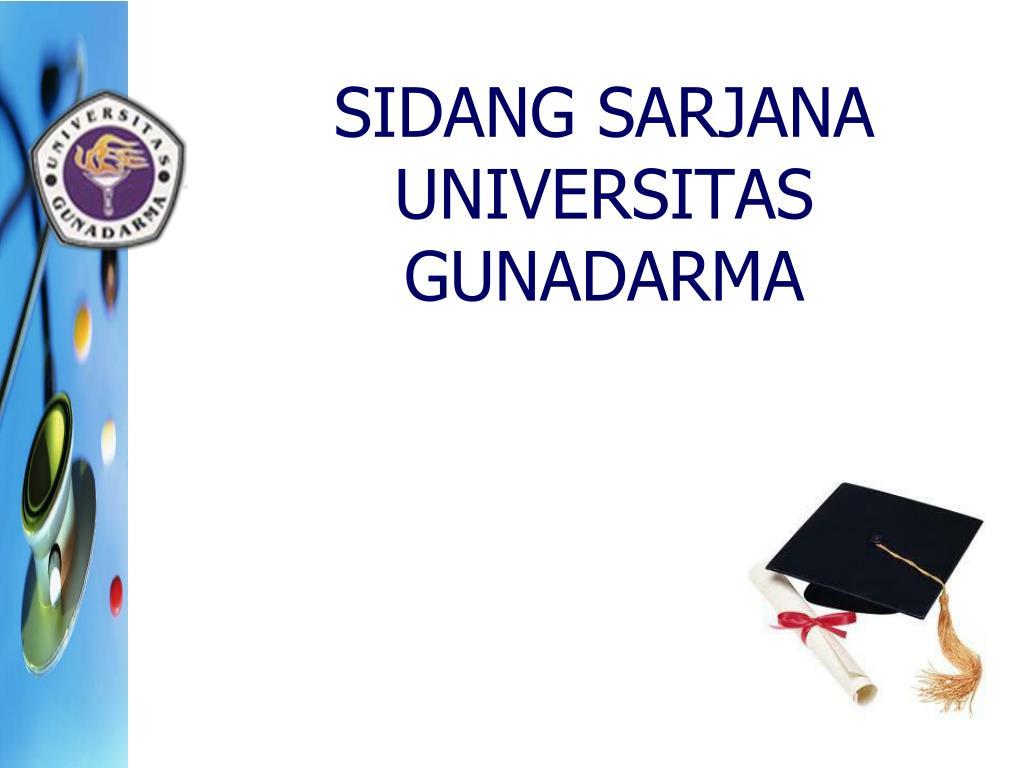 Ppt Sidang Sarjana Universitas Gunadarma Powerpoint Presentation Free Download Id 5155082