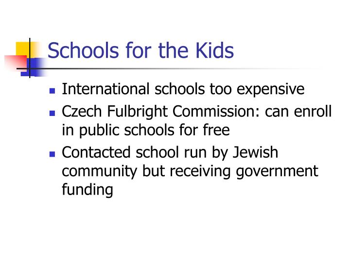 Schools for the Kids