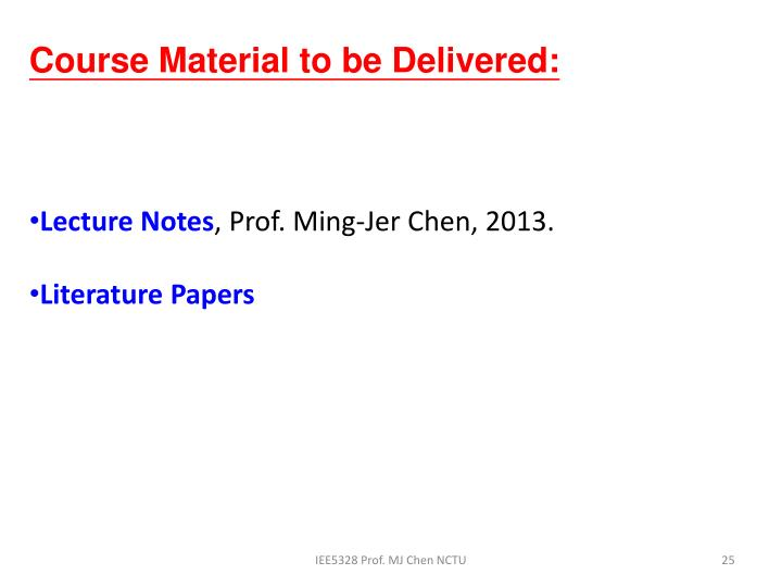 Course Material to be Delivered: