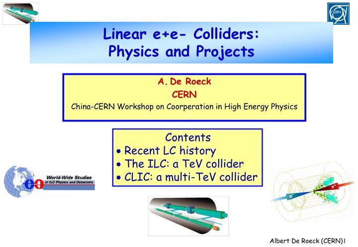 linear e e colliders physics and projects n.