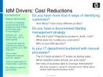 idm drivers cost reductions