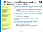 idm drivers new business models and revenue opportunities