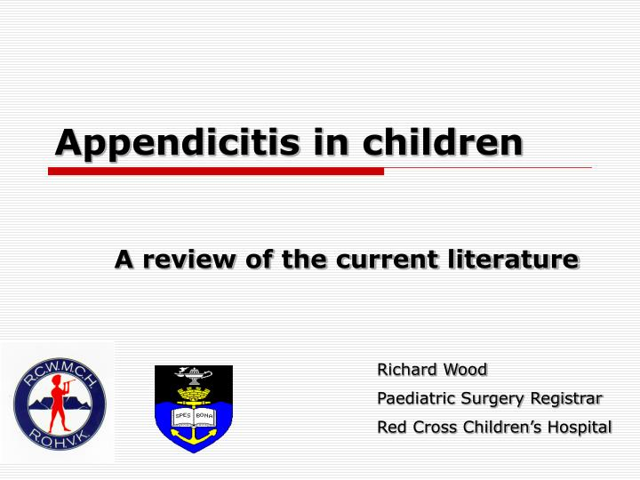 Appendicitis in children