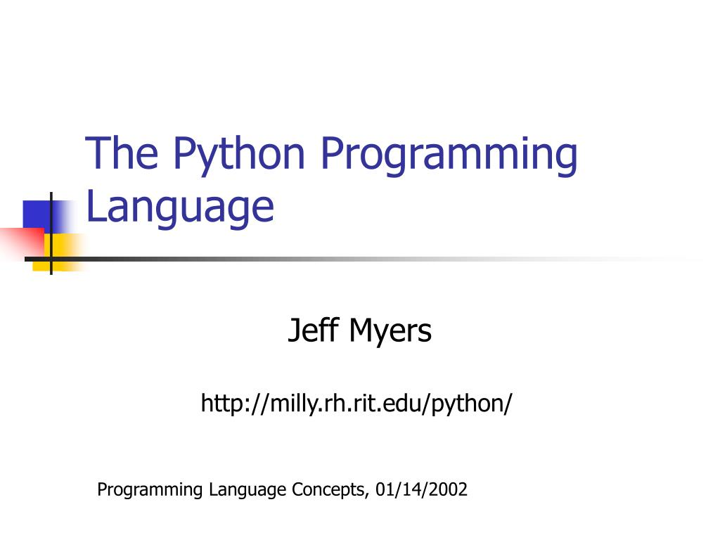 PPT - The Python Programming Language PowerPoint