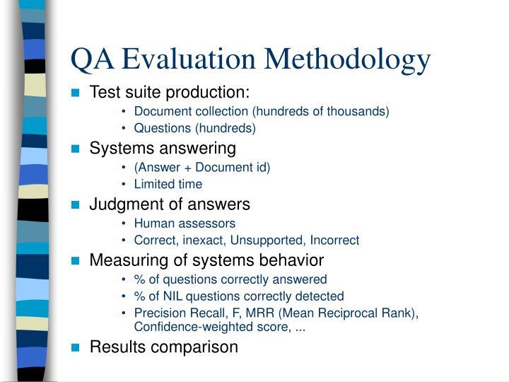 QA Evaluation Methodology