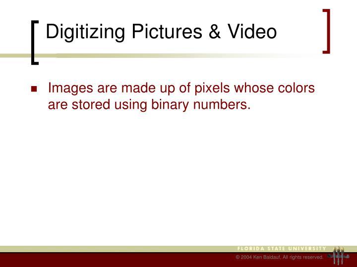 Digitizing Pictures & Video