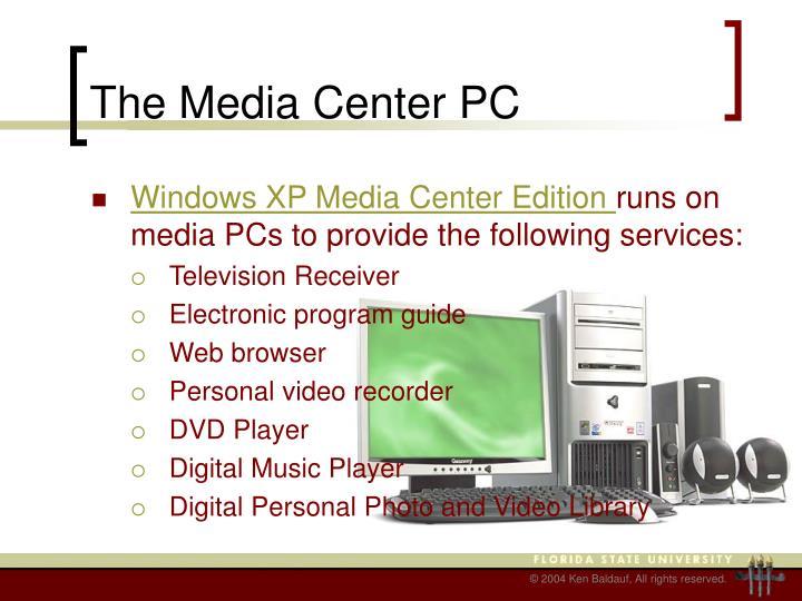 The Media Center PC