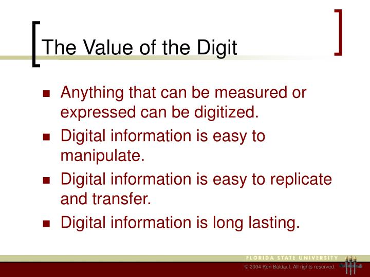 The Value of the Digit