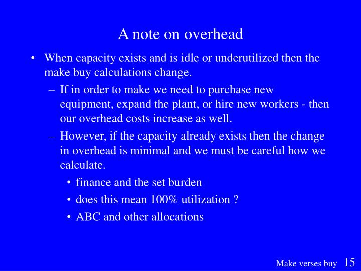 A note on overhead