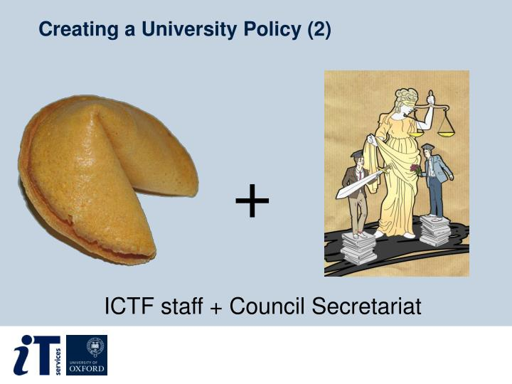 Creating a University Policy (2)