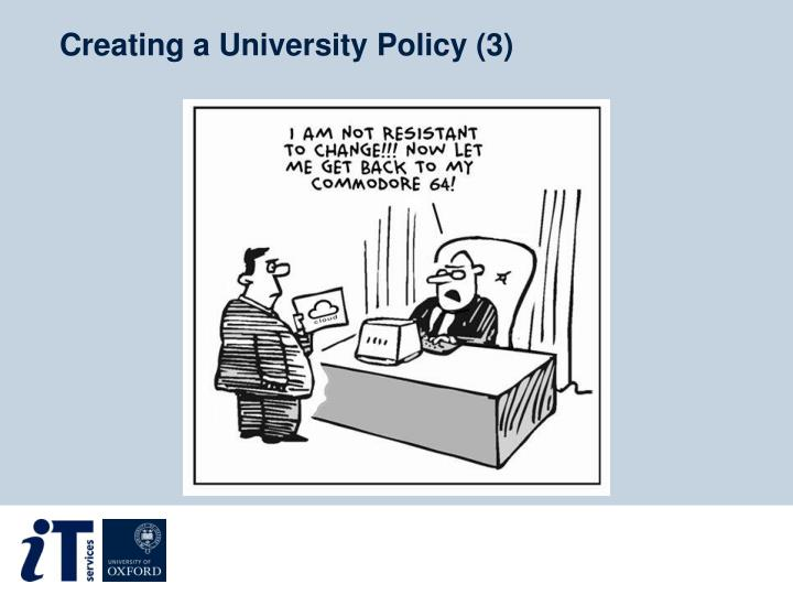 Creating a University Policy (3)