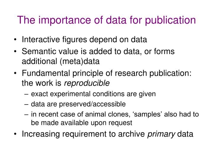 The importance of data for publication