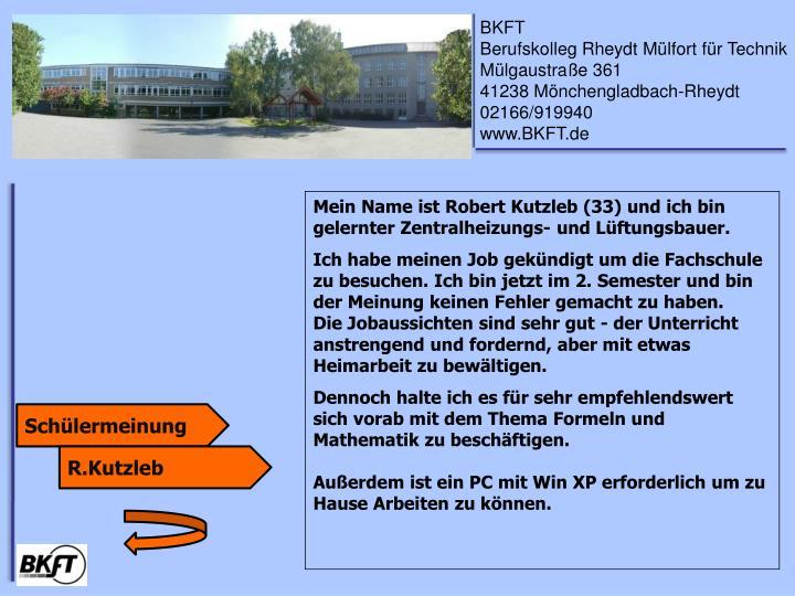 Mein Name ist Robert Kutzleb (33) und ich bin gelernter Zentralheizungs- und Lüftungsbauer.