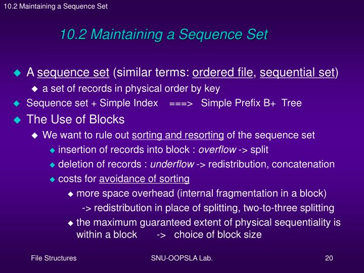 10.2 Maintaining a Sequence Set