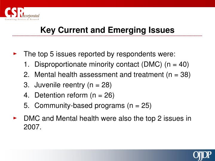 Key Current and Emerging Issues