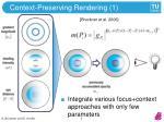 context preserving rendering 1
