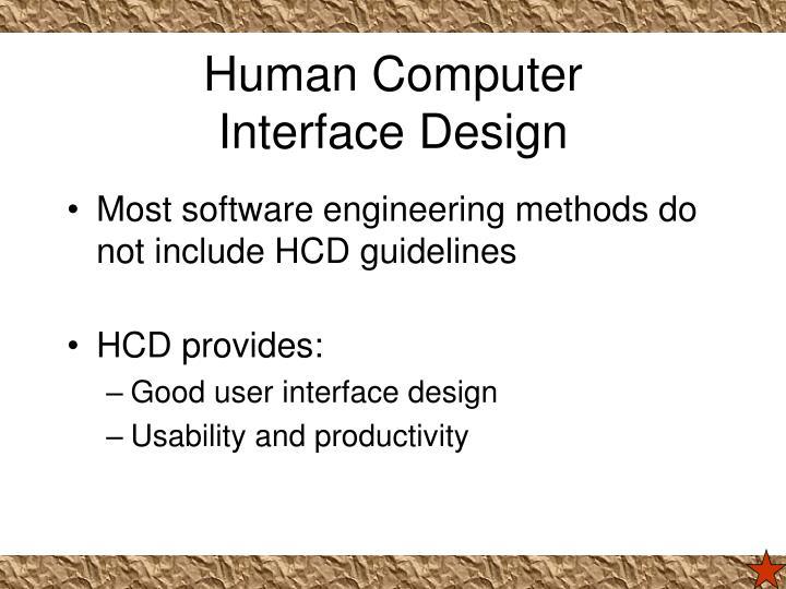 Human computer interface design
