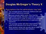 douglas mcgregor s theory x