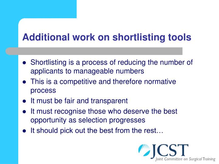 Additional work on shortlisting tools
