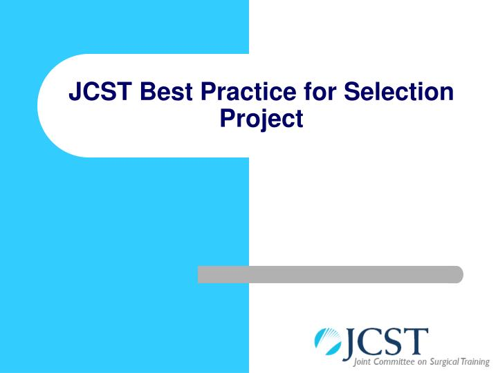 Jcst best practice for selection project