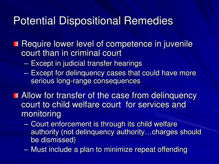Potential Dispositional Remedies