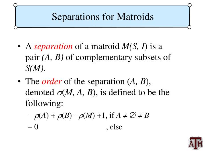 Separations for Matroids