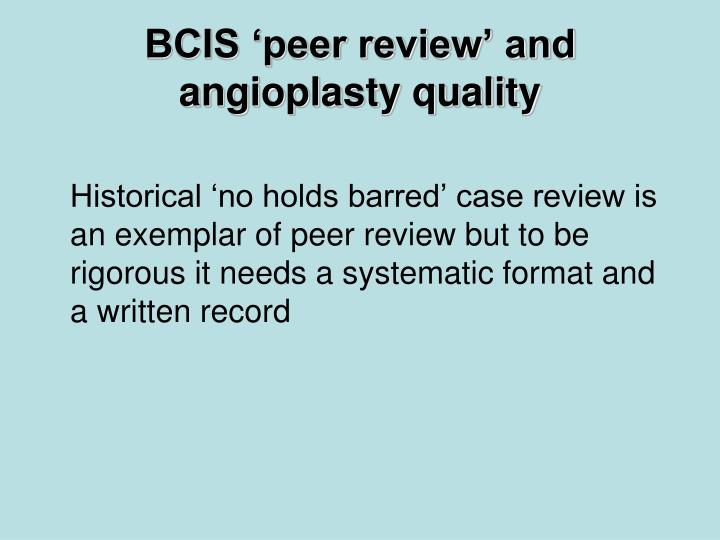 BCIS 'peer review' and angioplasty quality