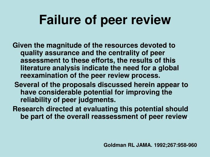 Failure of peer review