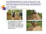 mantenimiento vias rurales via mateguadua estacion parapente la tulia