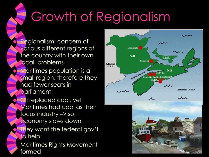 Growth of Regionalism