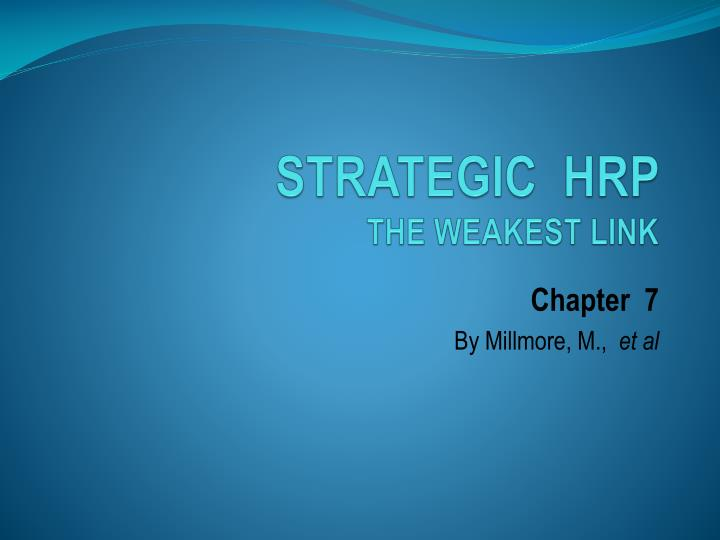 Strategic hrp the weakest link