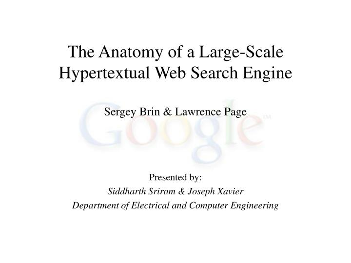 Ppt The Anatomy Of A Large Scale Hypertextual Web Search Engine