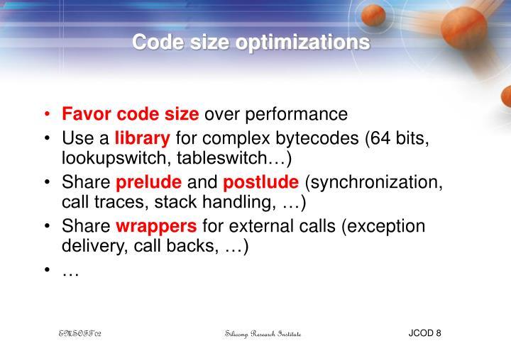 Code size optimizations