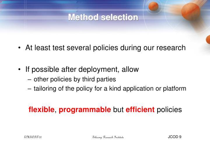 Method selection