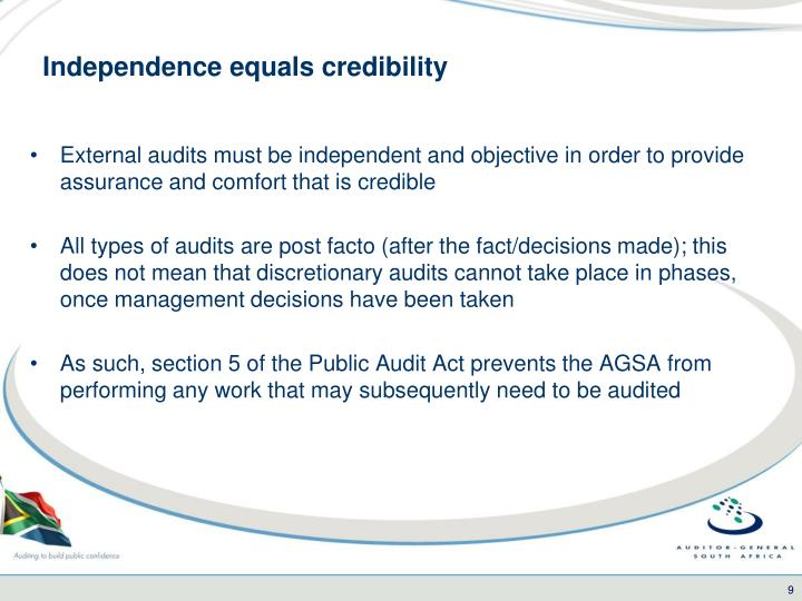 Independence equals credibility