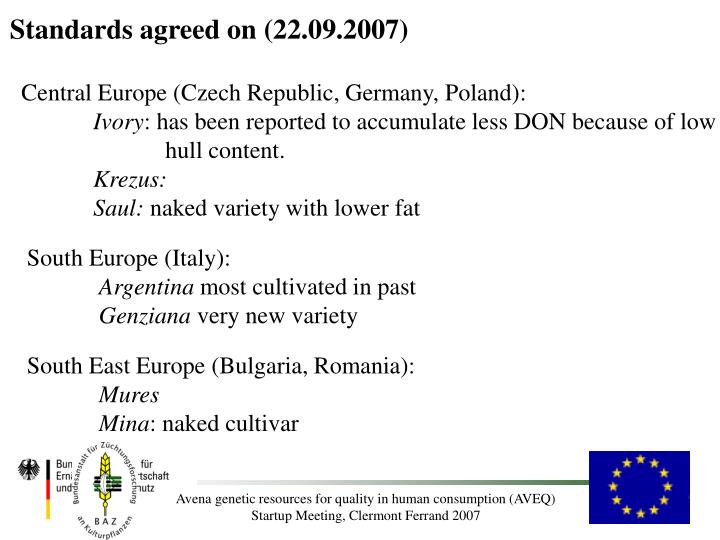 Standards agreed on (22.09.2007)