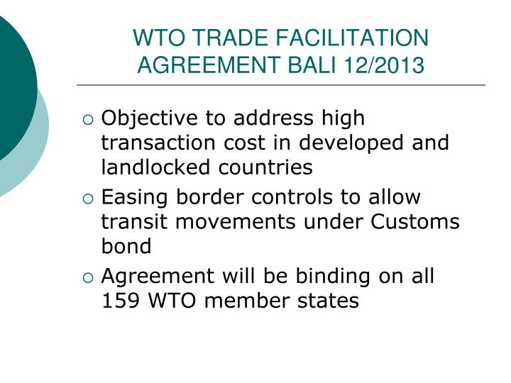 WTO TRADE FACILITATION AGREEMENT BALI 12/2013